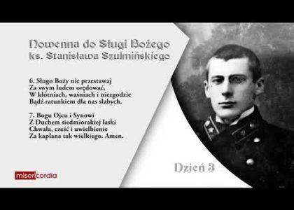 Trzeci dzień nowenny w intencji ks. Grzegorza Młodawskiego SAC